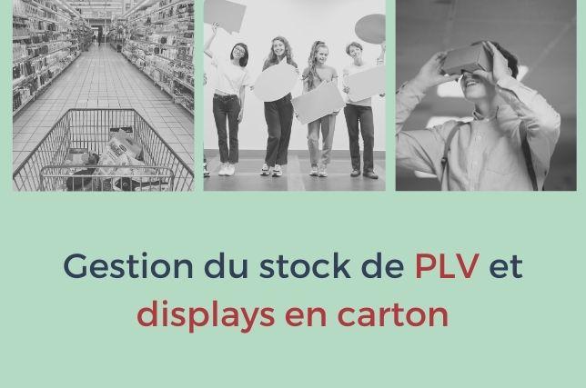 Gérer son stock de PLV carton
