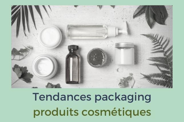 Les tendances packaging des produits cosmétiques